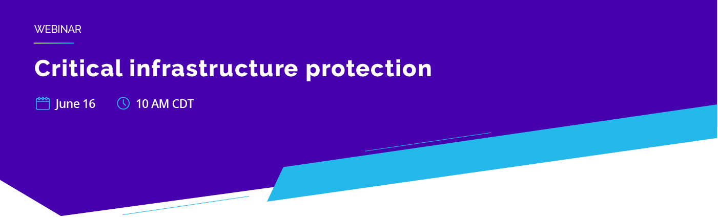 Critical infrastructure protection webinar
