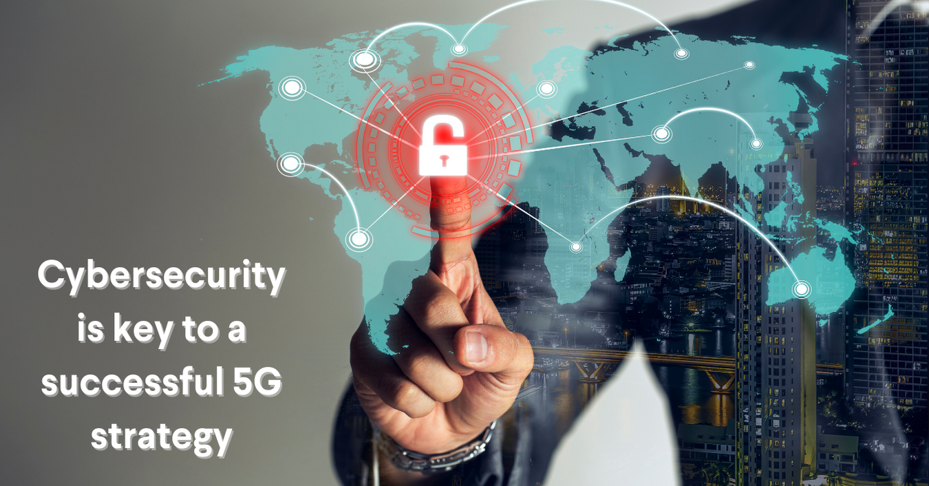 cybersecurity for 5g strategy